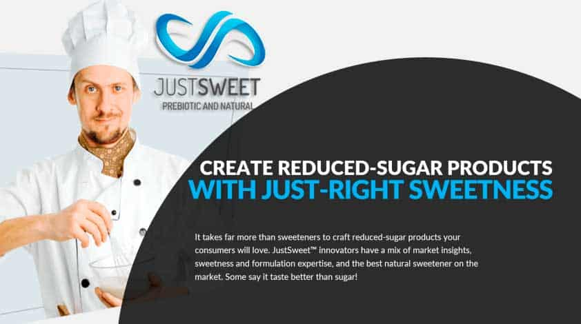 CREATE REDUCED-SUGAR PRODUCTS WITH JUST-RIGHT SWEETNESS